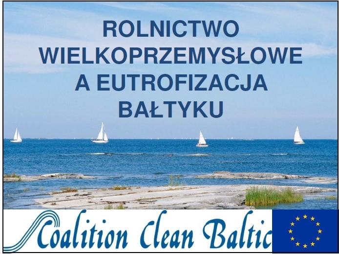Materiały edukacyjne dla szkół rolniczych - Bałtyk, rolnictwo wielkoprzemysłowe i eutrofizacja