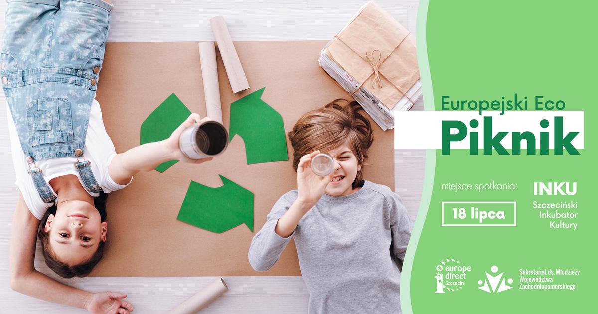 Europejski Eco Piknik w Szczecinie 18.07.2020