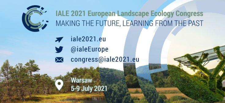EUROPEJSKI KONGRES EKOLOGII KRAJOBRAZU IALE 2021 – WARSZAWA 5-9 LIPCA 2021