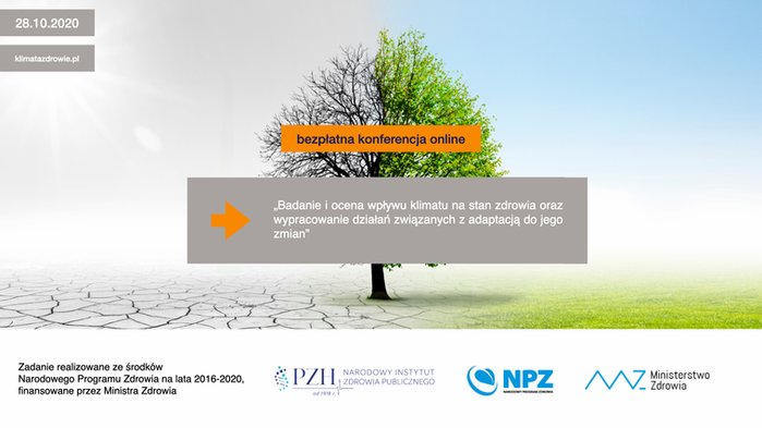 """Konferencja """"Badanie i ocena wpływu klimatu na stan zdrowia oraz wypracowanie działań związanych z adaptacją do jego zmian"""" online już 28.10.2020 r."""