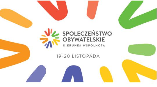 """Konferencja """"Społeczeństwo obywatelskie: kierunek wspólnota"""" już w dniach 19-20.11.2020 r."""